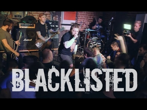 Blacklisted | Live in Moscow 20140321