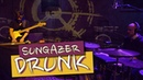 Sungazer - DRUNK (live session)