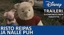 Suomeksi tekstitetty traileri Risto Reipas ja Nalle Puh