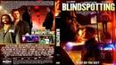 Слепые пятна Blindspotting 2018 драма комедия