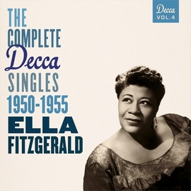 Ella Fitzgerald альбом The Complete Decca Singles Vol. 4: 1950-1955