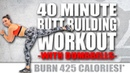 40 Minute BUTT BUILDER WORKOUT 🔥BURN 425 CALORIES!*🔥with Sydney Cummings