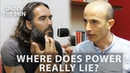 Where Does Power Really Lie? - Russell Brand Yuval Noah Harari