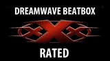 [ *dreamwavebeatbox(DREAMWAVE) ] [ #Wabbpost ] BEATBOX - Triple X Rated (XXX)