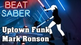 Beat Saber - Uptown Funk - Mark Ronson (custom song) FC