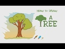 How to Draw a Tree Step By Step Drawing for Kids Educational Videos by Mocomi