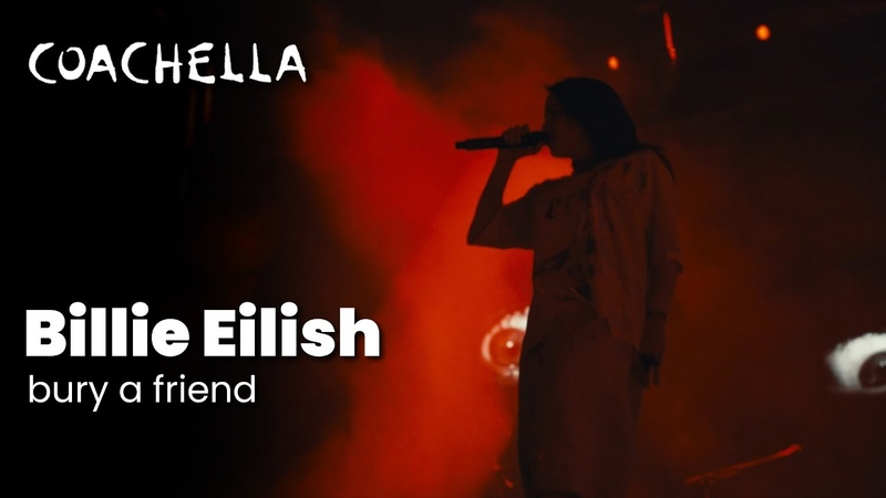 Billie Eilish – bury a friend - Live at Coachella 2019 Saturday April 13, 2019 (2.35:1)
