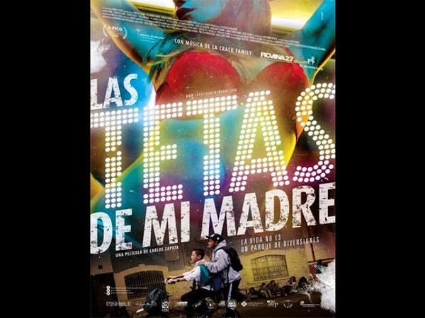 Las tetas de mi madre / The Breasts of my Mother - Colombia (2015)