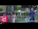 Hajy Yazmammedow Bego Begench Charyyew Ayry yollar Official Clip