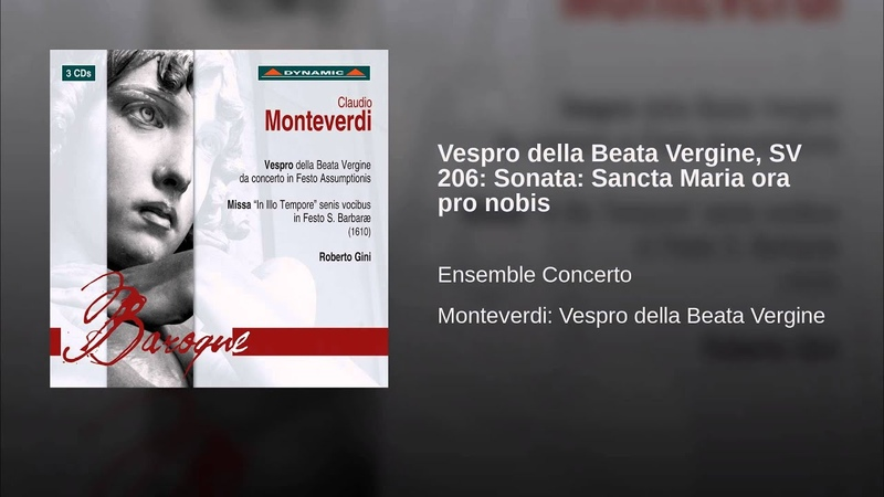 Vespro della Beata Vergine, SV 206: Sonata: Sancta Maria ora pro nobis