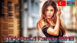 Azeri Turk Remix 2017 2018 Y