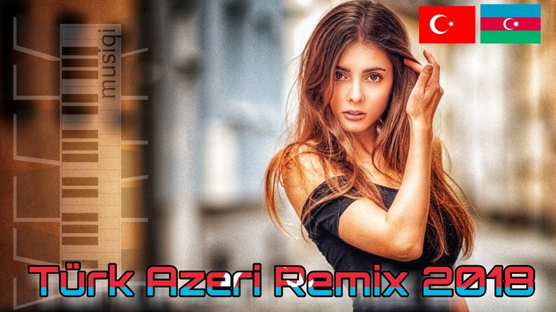 Azeri Turk Remix 2017 / 2018 Yığma Mahnılar Pop Club Disco Party Mix (YMK Musiqi 67)