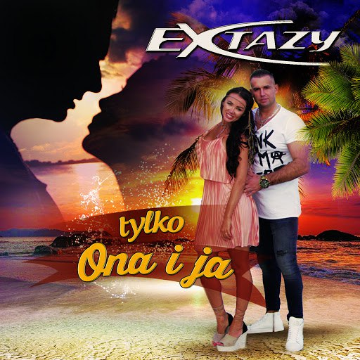 Extazy альбом Tylko Ona i Ja