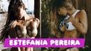 ESTEFANIA PEREIRA | Fitness Motivation |