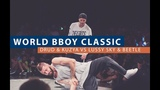 Lussy Sky & Beetle vs Drud & Kuzya   QUARTER FINAL   WORLD BBOY CLASSIC 2018