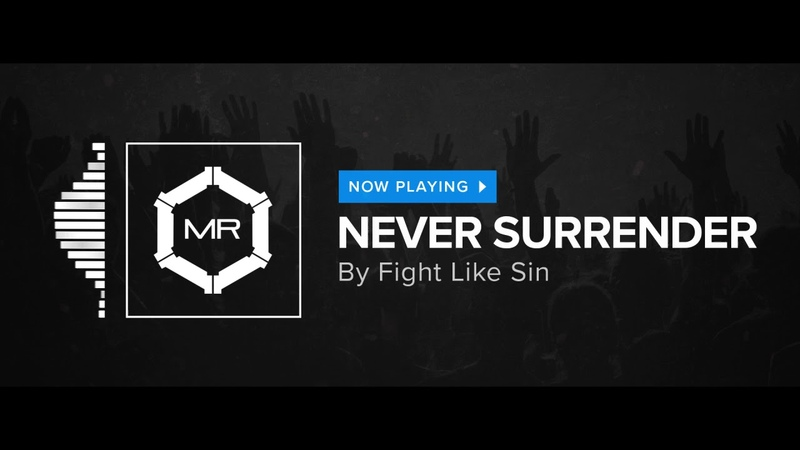Fight Like Sin Never Surrender HD