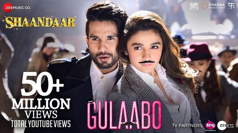 Gulaabo   Alia Bhatt   Shahid Kapoor   Vishal Dadlani   Amit Trivedi   Shaandaar