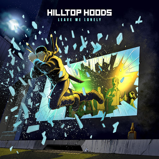 Hilltop Hoods альбом Leave Me Lonely