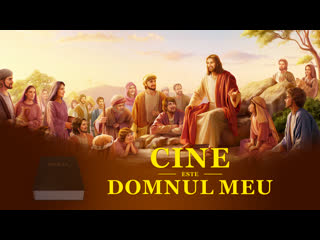 """""""Cine este domnul meu"""" Știți relația dintre Biblie și Dumnezeu Trailer film crestin"""