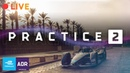 Practice 2 - 2018 SAUDIA Ad Diriyah E-Prix   ABB FIA Formula E Championship