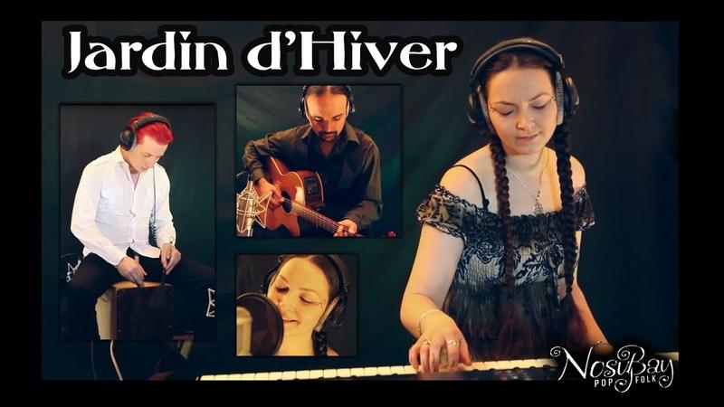 Jardin d'Hiver - Karen Ann / Biolay / Salvador (Reprise par NosyBay)