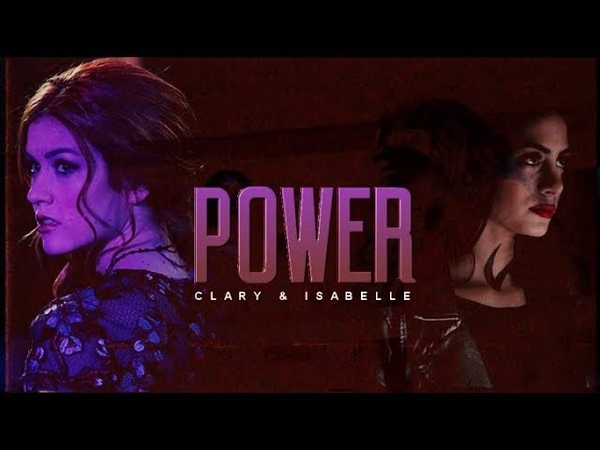 We Got The Power ▫️Clary Isabelle