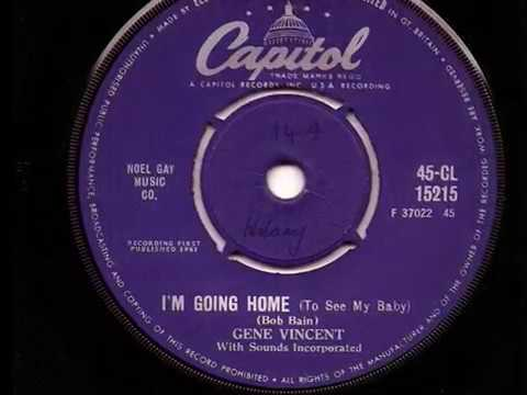 Gene Vincent Sounds Incorporated - I'm Going Home (To See My Baby)- 1961 45rpm