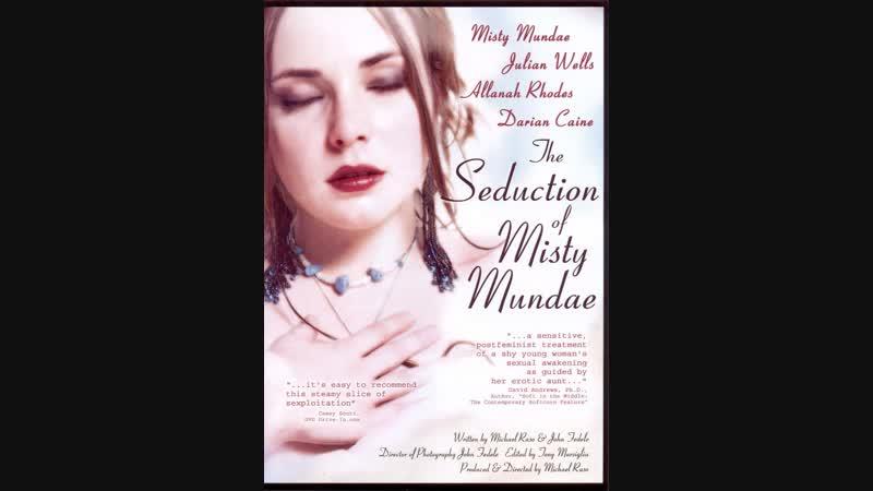 Соблазнение Мисти Мандэй _ The Seduction of Misty Mundae (2004)