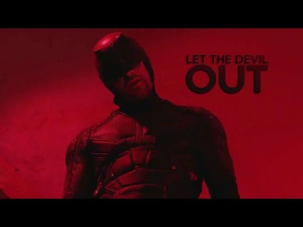 Daredevil || Let The Devil Out