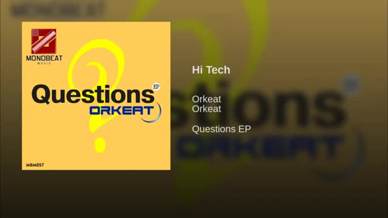 Hi Tech · Orkeat