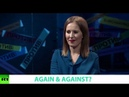 AGAIN AGAINST? Ft. Ksenia Sobchak, candidate in Russia's 2018 presidential election