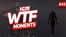 IGM WTF Moments 43