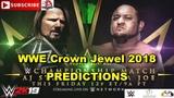 WWE Crown Jewel 2018 WWE Championship AJ Styles vs Samoa Joe Predictions WWE 2K19