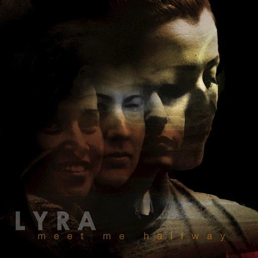 Lyra альбом Meet Me Halfway