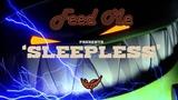 Feed Me - Sleepless