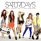 The Saturdays альбом What About Us