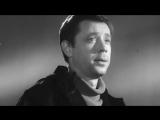 (кф) Олег Анофриев - Песня О Друге (Путь к причалу 1962)