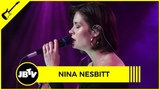 Nina Nesbitt - The Best You Had Live @ JBTV