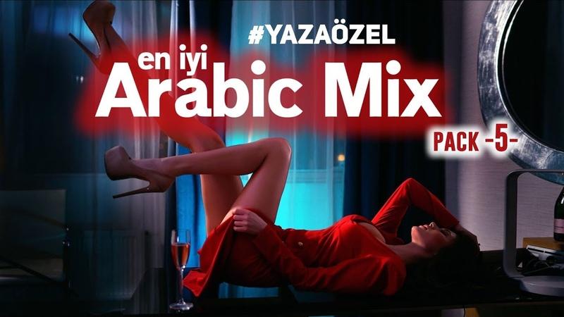 Best Arabic Music Remix | SET 5 ♫ Özel Arap Müzik Remixleri