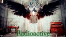 Team Free Will - Radioactive (Song/Video Request)