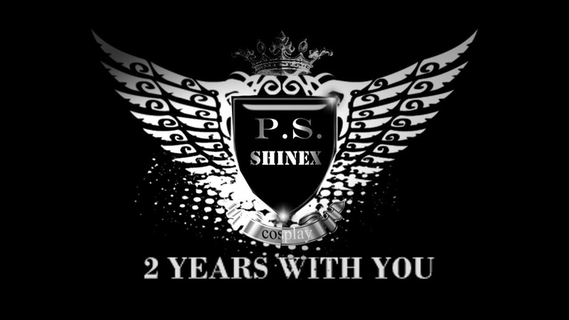 ♦TRAILER♦ P.S.SHINEX ♦ТРЕЙЛЕР♦ [2 YEARS WITH YOU!]