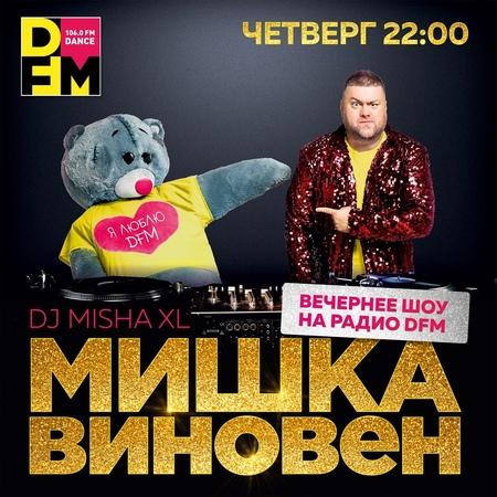 MISHA XL - MISHKA VINOVEN 012 - DFM LIVE MIX