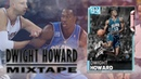 NBA 2K19 MyTEAM: DWIGHT HOWARD MIXTAPE!
