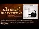 Glenn Gould - Mozart : Concerto pour piano No. 24, en do mineur, K. 491 : Allegretto