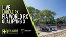 LIVE Qualifying 3 Bretagne World Rallycross of France