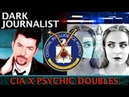 DARK JOURNALIST X SERIES 45: CIA PSYCHIC SPECTRAL DOUBLE UFO FILE X-PROTECT REVEALED!