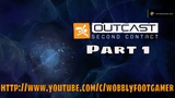 Outcast - Second Contact - Part 1 - On GoG