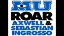 Axwell Sebastian Ingrosso - Roar (Official Monsters University Soundtrack)