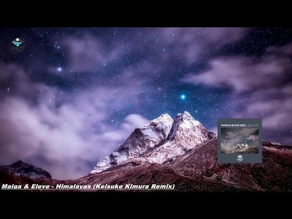 Maiga and Eleve Himalayas Keisuke Kimura Remix Midnight Coast