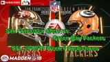 San Francisco 49ers vs. Green Bay Packers NFL 2018-19 Week 6 Predictions Madden NFL 19